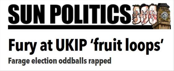UKIP Fruitloops - Sun Politics Headline