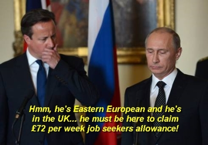 Welfare Scrounger or Russian President? Only one way to find out.... EVIDENCE!