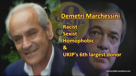 Demetri Marchessini UKIP donor racist sexist homophobe mod
