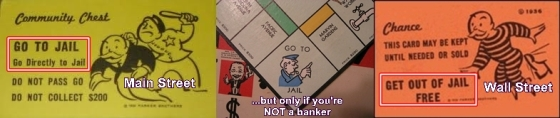 Bankers' cash is like having a permanent get out of jail free card