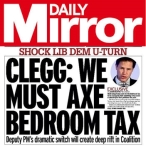 Daily Mirror Banner- Clegg axe bedroom tax