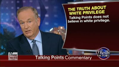 Bill-OReilly-White-Privilege