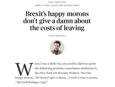 Brexit's happy morons niall ferguson#